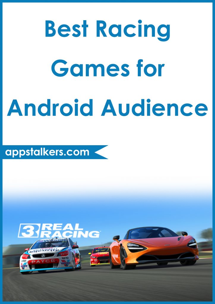 5 Best Racing Games for Android Audience Pinterest
