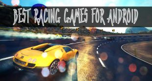 5 Best Racing Games for Android Audience