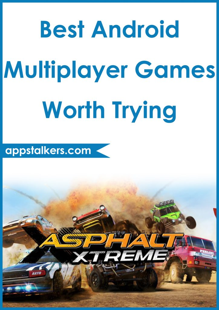 8 Best Android Multiplayer Games Worth Trying Pinterest