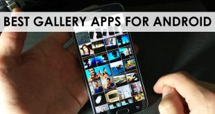 8 Best Gallery Apps for Android Audience