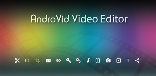 AndroVid - 10 Best Video Editing Apps for Android Audience