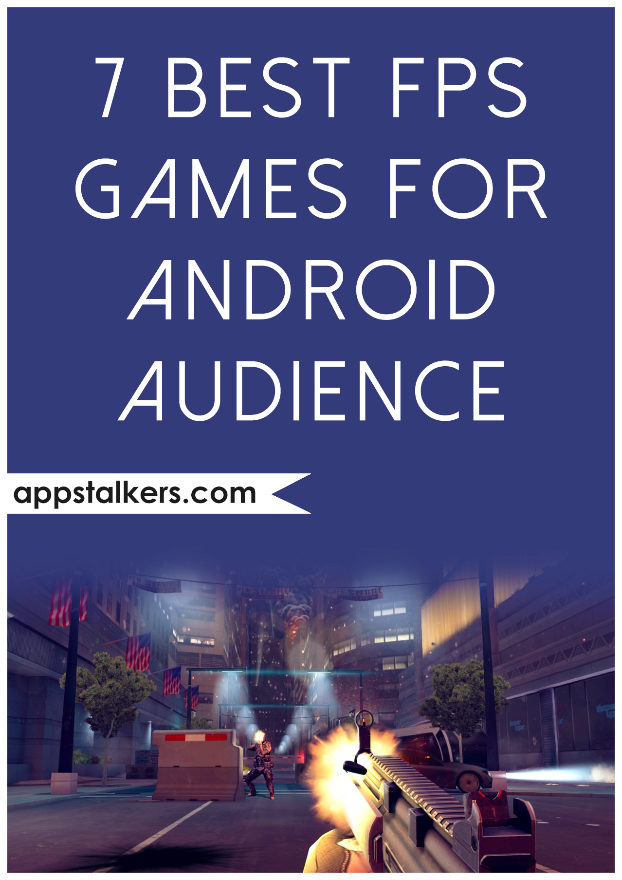 7 Best FPS Games for Android Audience pin