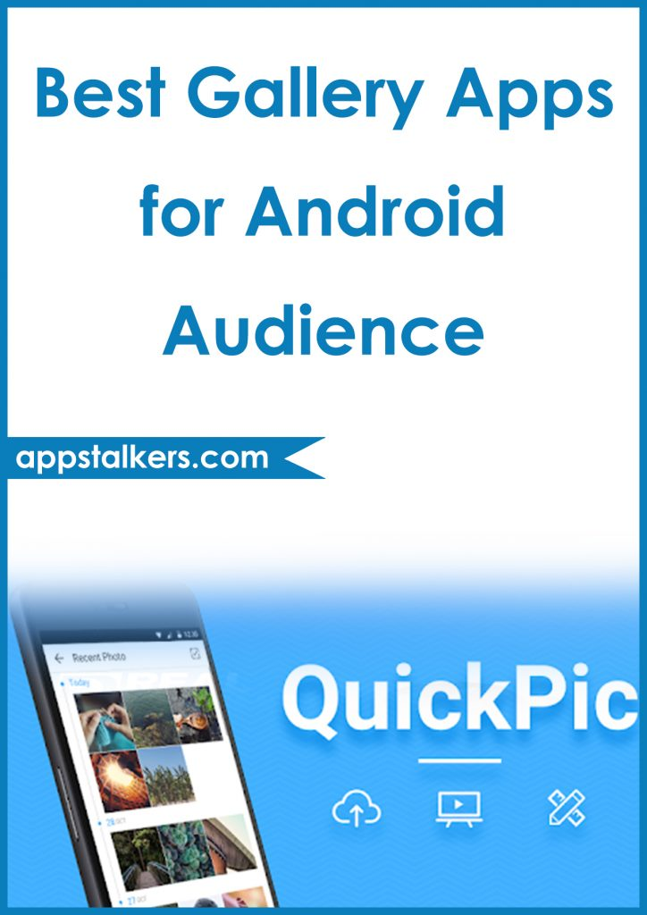 Best Gallery Apps for Android Audience Pinterest
