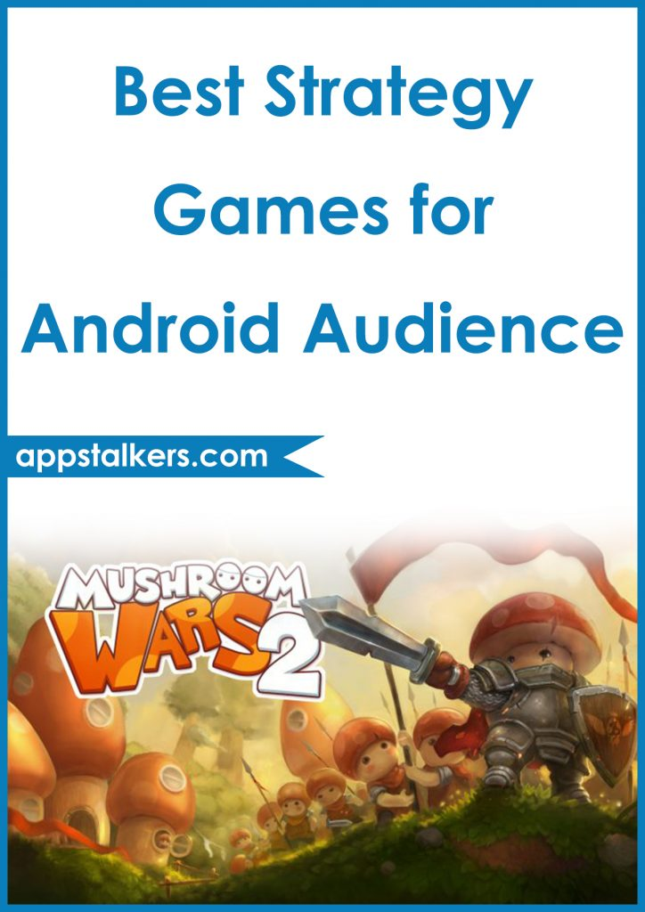Best Strategy Games for Android Audience Pinterest