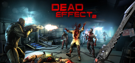 Dead Effect 2 - 5 Best Adventure Games for Android Audience