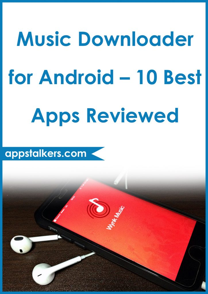 Music Downloader for Android – 10 Best Apps Reviewed Pinterest