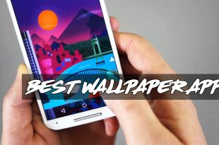 Wallpaper App for Your Android Phone - 5 Best Apps Reviewed