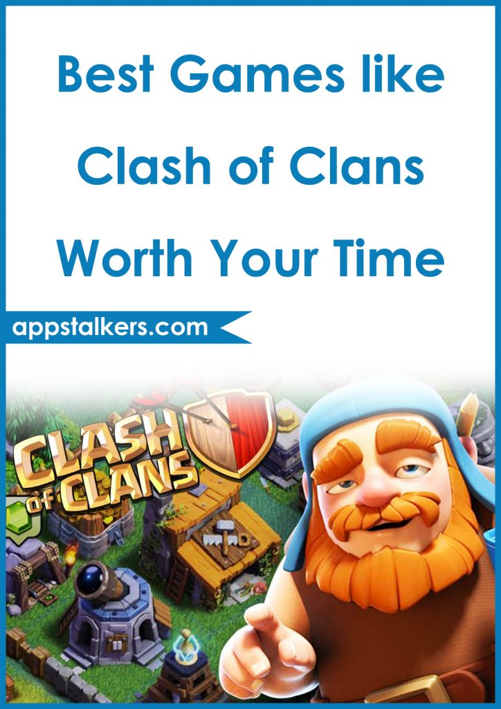5 Best Games like Clash of Clans Worth Your Time Pinterest