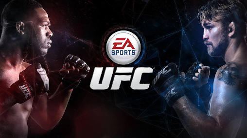 EA Sports UFC - 6 Best Sports Games for Android Audience Worth Your Precious Time