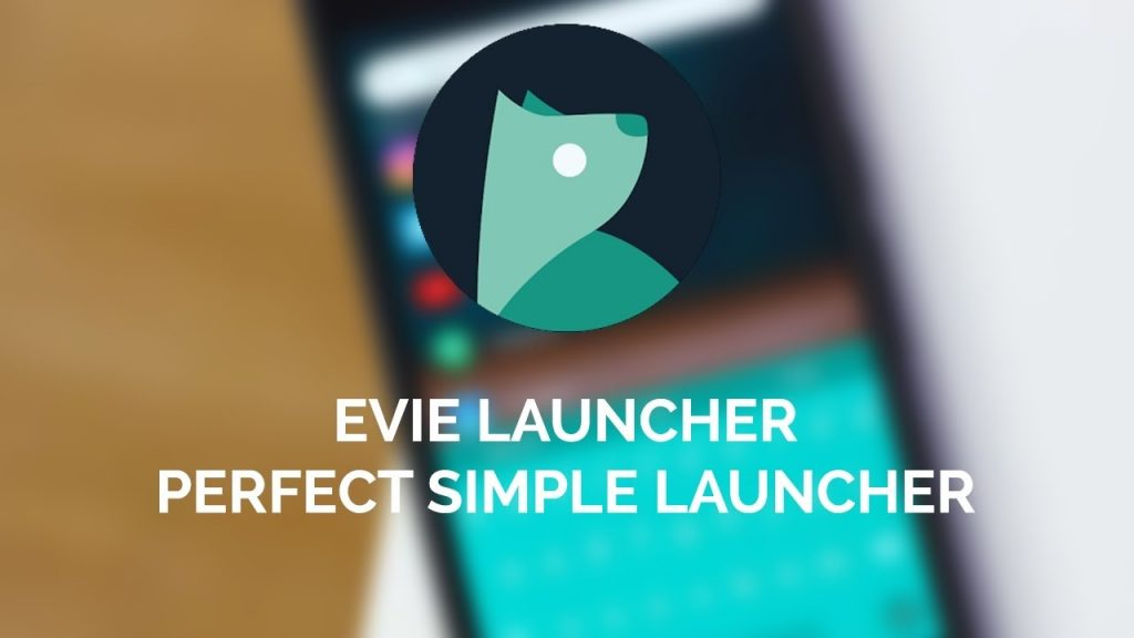 Evie Launcher - Best Android Themes Worth Giving a Try