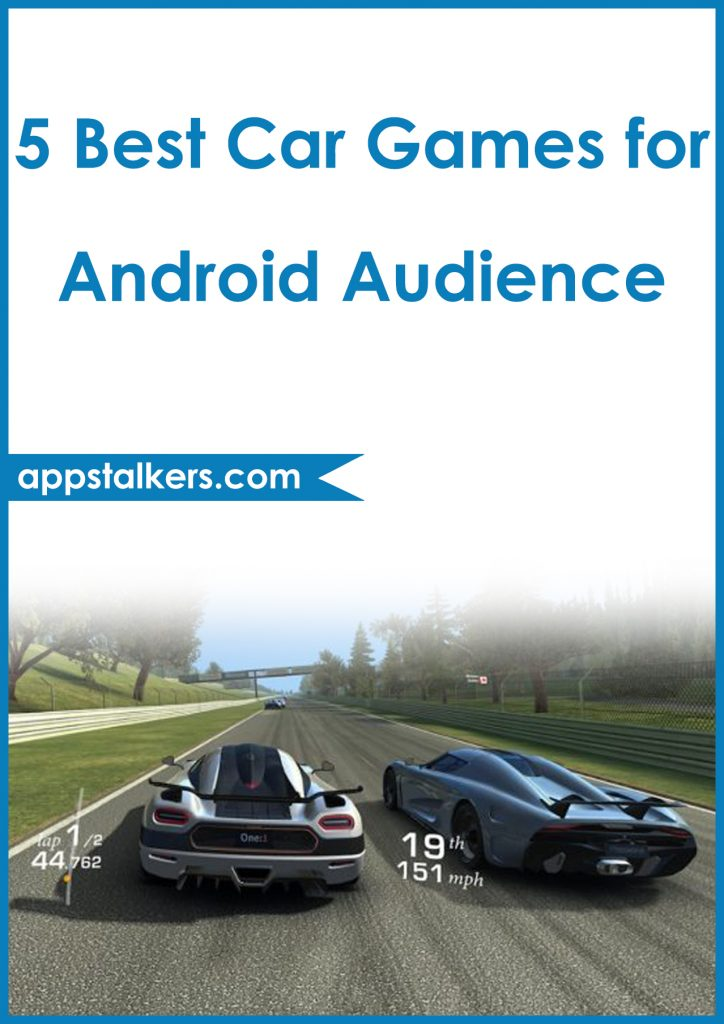 5 Best Car Games for Android Audience Pinterest
