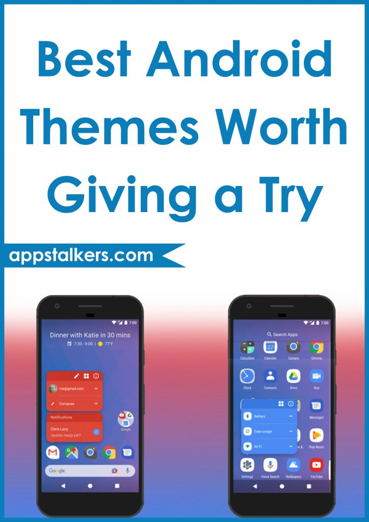 Best Android Themes Worth Giving a Try Pinterest