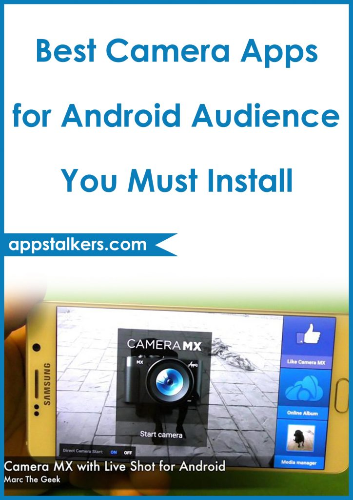Best Camera Apps for Android Audience You Must Install Pinterest