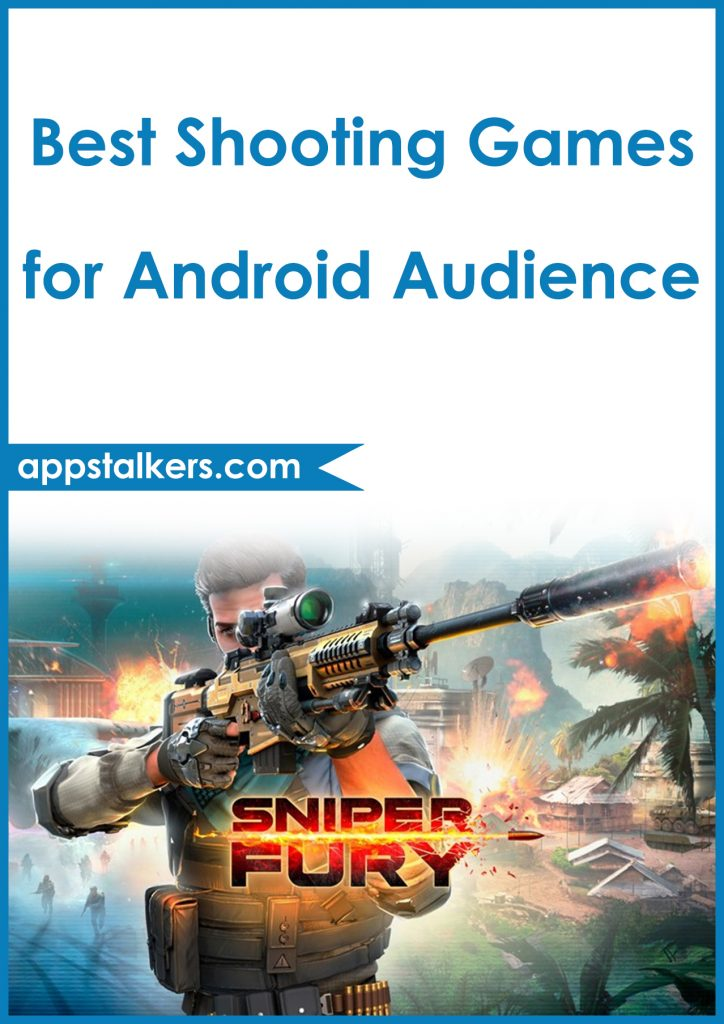 Best Shooting Games for Android Audience Pinterest