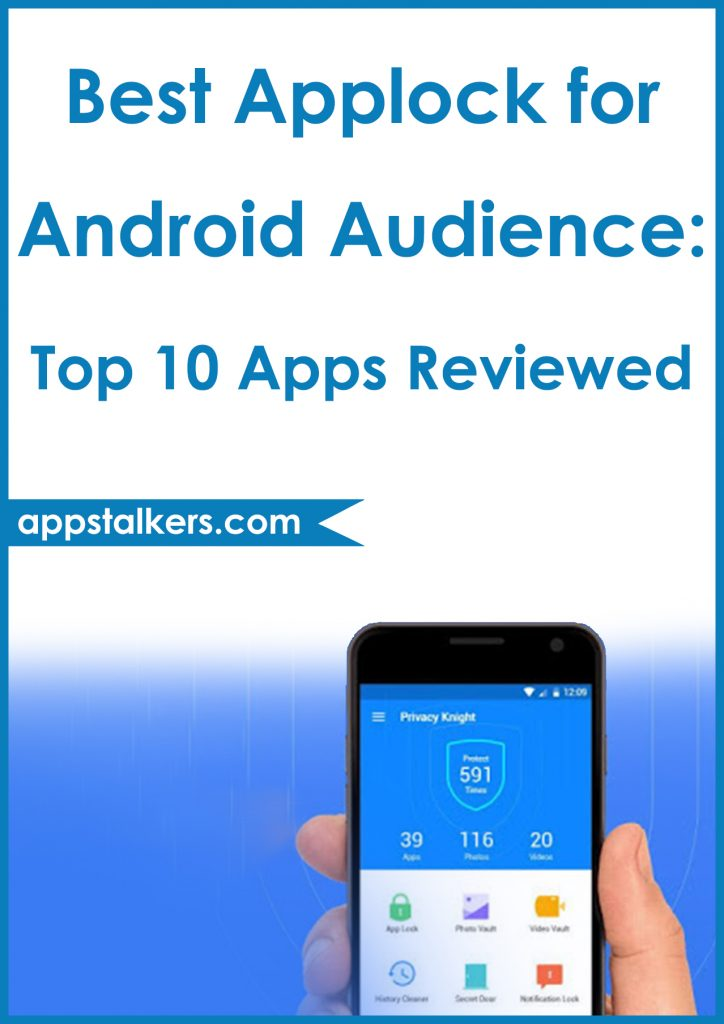 Best Applock for Android Audience Top 10 Apps Reviewed Pinterest
