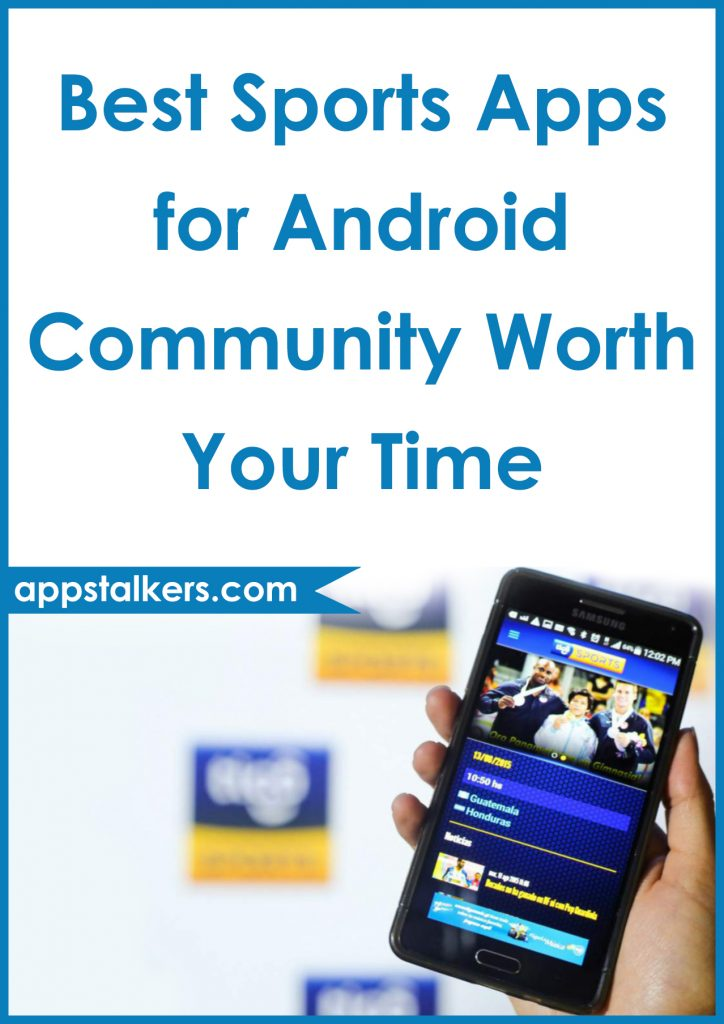 Best Sports Apps for Android Community Worth Your Time Pinterest