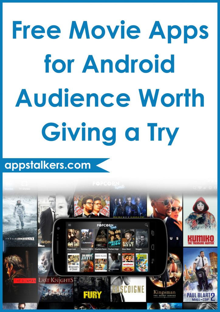 Free Movie Apps for Android Audience Worth Giving a Try Pinterest