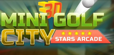 Mini Golf 3D City Stars Arcade - Best Golf Games for Android Audience Worth Playing