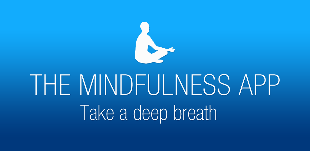 The Mindfulness App - Best Apps for Meditation 10 Best Meditation Apps for 2019 Reviewed